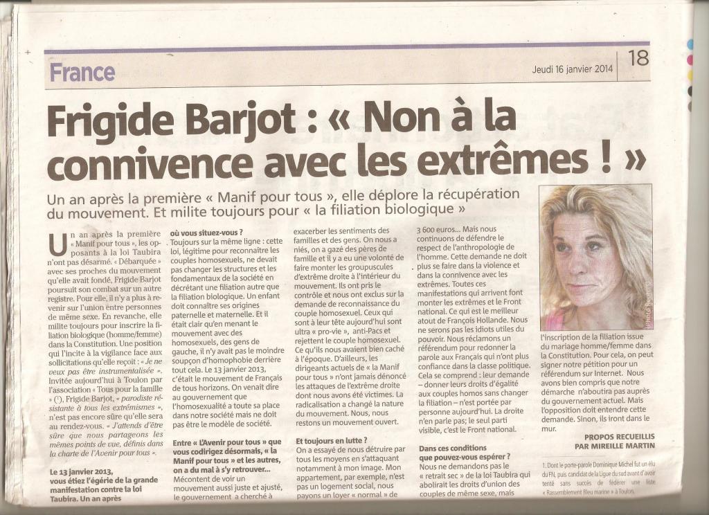 «Nous ne serons pas les idiots utiles du pouvoir» Frigide Barjot à Var Matin le 17 janvier 2013